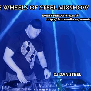 THE WHEELS OF STEEL MIX SHOW FRIDAY APRIL 27th 2012 DJ STEEL 7-8pm