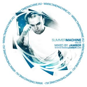 Summer Machine Vol.2 - Mixed by Jambor