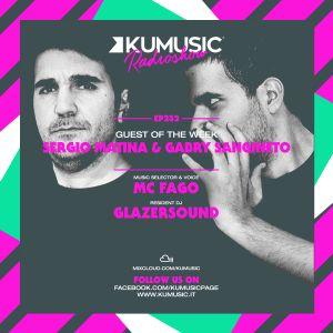 Kumusic Radioshow Ep.232 - Guest of the week: Sergio Matina & Gabry Sangineto