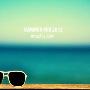 Summer Mix 08/27/2012 mixed by x3rm
