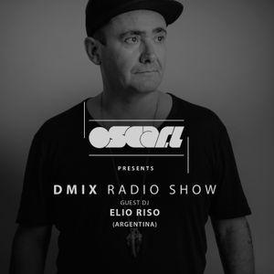 WEEK25_Oscar L Presents - DMix Radioshow June 2016 - Guest DJ - Elio Riso