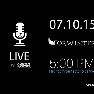 Perfect Choice LIVE 13 Entrevista ForWinter