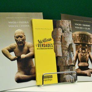 Mentiras y verdades en la arqueología mexicana, voces de barro y voces de piedra