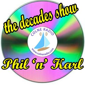 The Decades Show - Phil Terry and Karl DJ Buzby - Thursday 25th June 2015