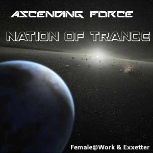 Ascending Force - Nation Of Trance 161