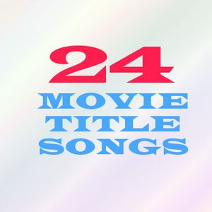 SOUNDTRACKS #12 (12 Aug 2012)  FILM TITLE SONGS