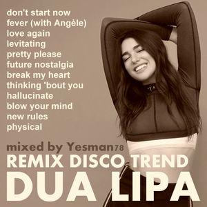 DUA LIPA REMIX vol.1 DISCO TREND