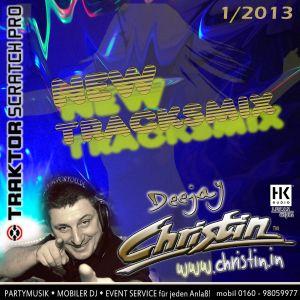 DEEJAY CHRISTIN News-Tracksmix-1-2013-www.bookingforyou.de
