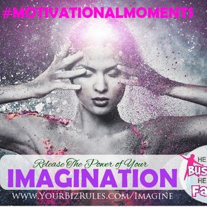 Release The Power of Your Imagination