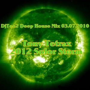 DjTee2 Deep House - 2012 Solar Storm Mix 03.07.10