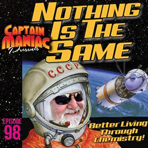 Episode 98 / Nothing Is The Same