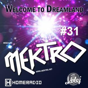 mektro - Welcome to Dreamland 31