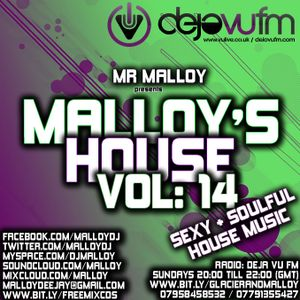 MALLOY'S HOUSE VOL 14 (Sexy & Soulful House Music)