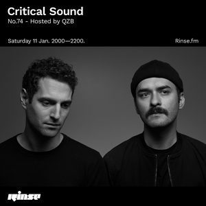 Critical Sound no. 74 | Hosted by QZB | Rinse FM | 11.01.2020
