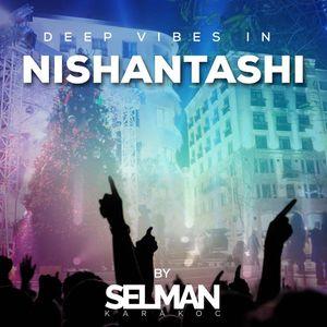Deep Vibes in Nishantashi by Selman Karakoc