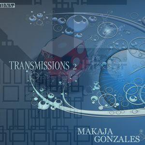 MaKaJa Gonzales - TRANSMISSIONS 2