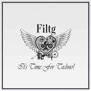 Filtg - It's Time For Techno! (2017)