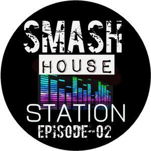 Smash House Station Episode-02 #SHSEP02