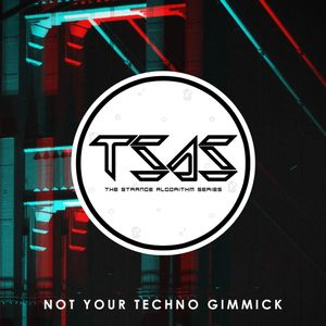 Not Your Techno Gimmick