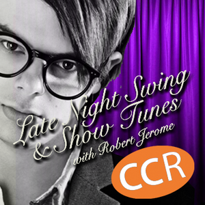 Late Night Swing and Show Tunes - #homeofradio - 28/03/16 - Chelmsford Community Radio