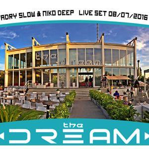 Adry Slow & Niko Deep Live @ The Dream 08/07/2016