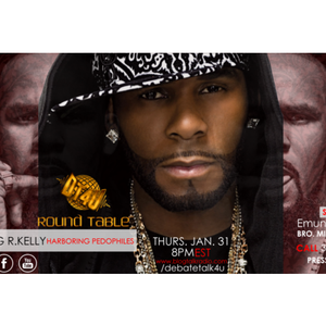 The Round Table Ep 43: Dark Secrets: Surviving R Kelly Recap