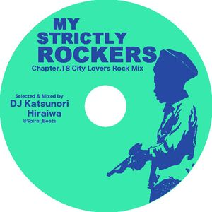 City Lovers Rock Mix (MY STRICTLY ROCKERS Mix)