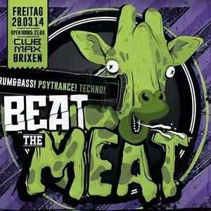 Minimix For Beat The Meat 28.03.2014 @Max / Brixen by Plastic People