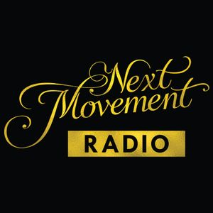 Next Movement Radio Episode 4 *Getting Goofy With It*