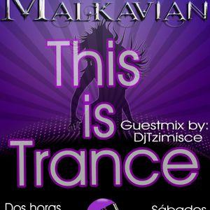 DjMalkavian - Primer programa de radio This is Trance