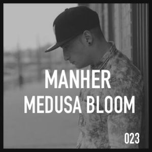 Manher - Medusa Bloom.