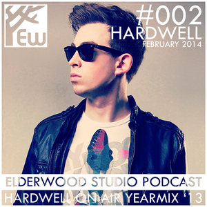 Elderwood Studio Podcast #002 - Hardwell On Air Yearmix 2013