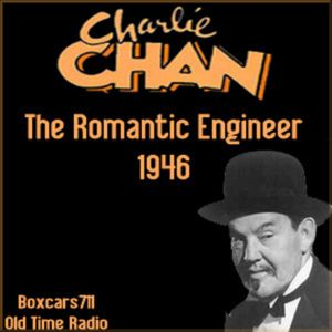 The Adventures Of Charlie Chan - The Romantic Engineer (1946)