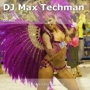 DJ Max Techman - ''Carnaval 2010''