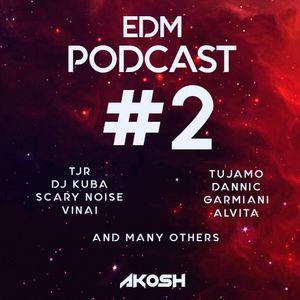 AKOSH - EDM Podcast #2