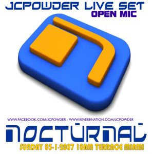 JCPowder - Live After Party Nocturnal Miami 2007