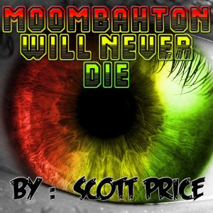 Moombahton Will Never Die !!!!!!!