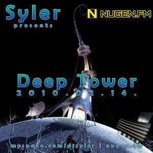 Syler - Deep Tower (2010-02-14)