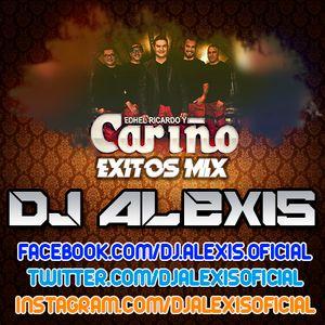 Grupo Cariño ( EXITOS MIX ) - DJ Alexis