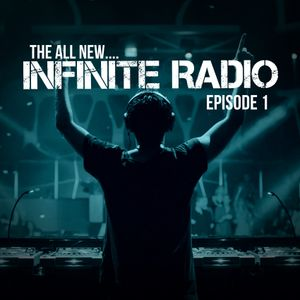Infinite Radio Episode 1