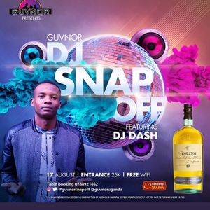 GUVNOR DJ SNAP OFF 17th AUGUST 2018