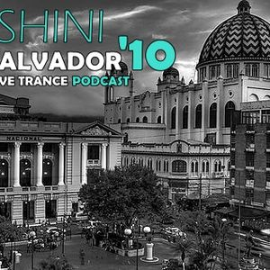 DJ Shini // San Salvador'10 - Progressive Trance Podcast
