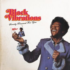 Black Vibrations - Strictly Reserved For You