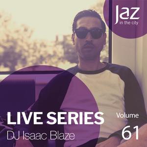 Volume 61 - DJ Isaac Blaze