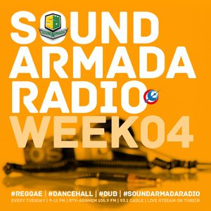 Sound Armada Reggae Dancehall Radio Show | Week 04 - 2017