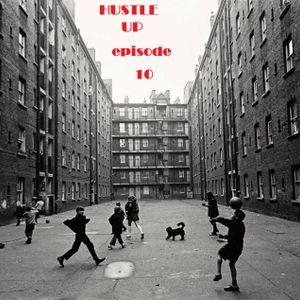 Hustle Up!!! episode 10