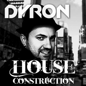 Dyron - House Construction Episode #1