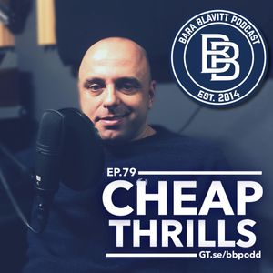 79 – 2016: Cheap Thrills