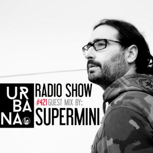 Urbana radio show by David Penn #421::: Guest: SUPERMINI by