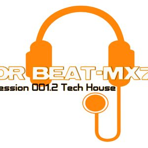 Dr Beat-mx7 - Session 001.2 Tech House